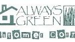 always green customer corner communicates about the healthy of the lawn