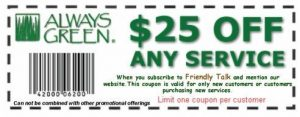 Always Green $25-off Coupon for new Landscape Care Services